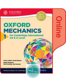 9780198379362, Mathematics for Cambridge International AS and A Level: Mechanics 1 for Cambridge AS & A Level Online Student Book