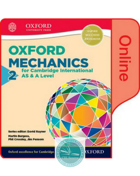 9780198382607, Mathematics for Cambridge International AS and A Level: Mechanics 2 :Online Student Book