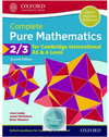 9780198425137, Complete Pure Mathematics 2 & 3 for Cambridge International AS & A Level: Student Book 2/e (New 2018)