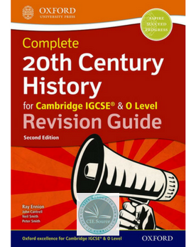 9780198427728, Complete 20th Century History for Cambridge IGCSE & O Level: Revision Guide (Second Edition) Release March 2019)