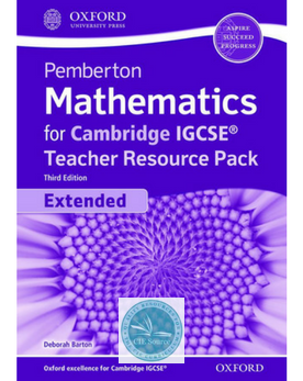 9780198428473, Pemberton Mathematics for Cambridge IGCSE: Extended Teacher Pack (Third Edition) NYP February 2019