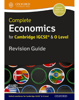 9780199154869, Complete Economics for Cambridge IGCSE® and O Level Revision Guide
