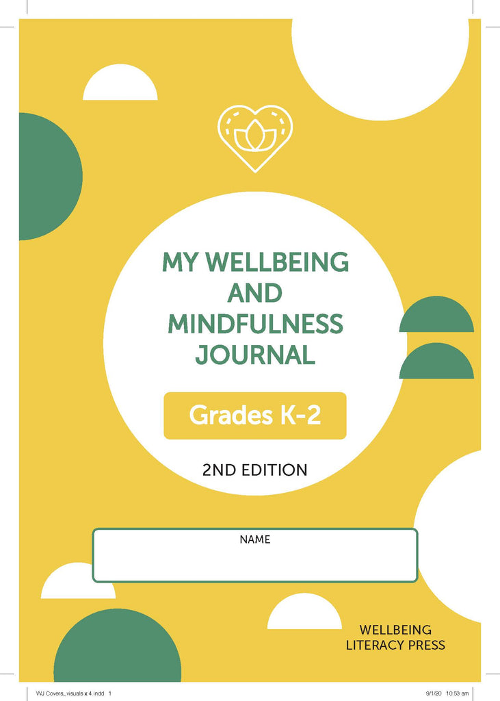 Wellbeing and Mindfulness Student Journal (Grades K-2) 2/e