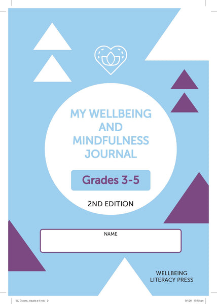 Wellbeing and Mindfulness Student Journal (Grades 3-5) 2/e (NYP DUE March 2020)