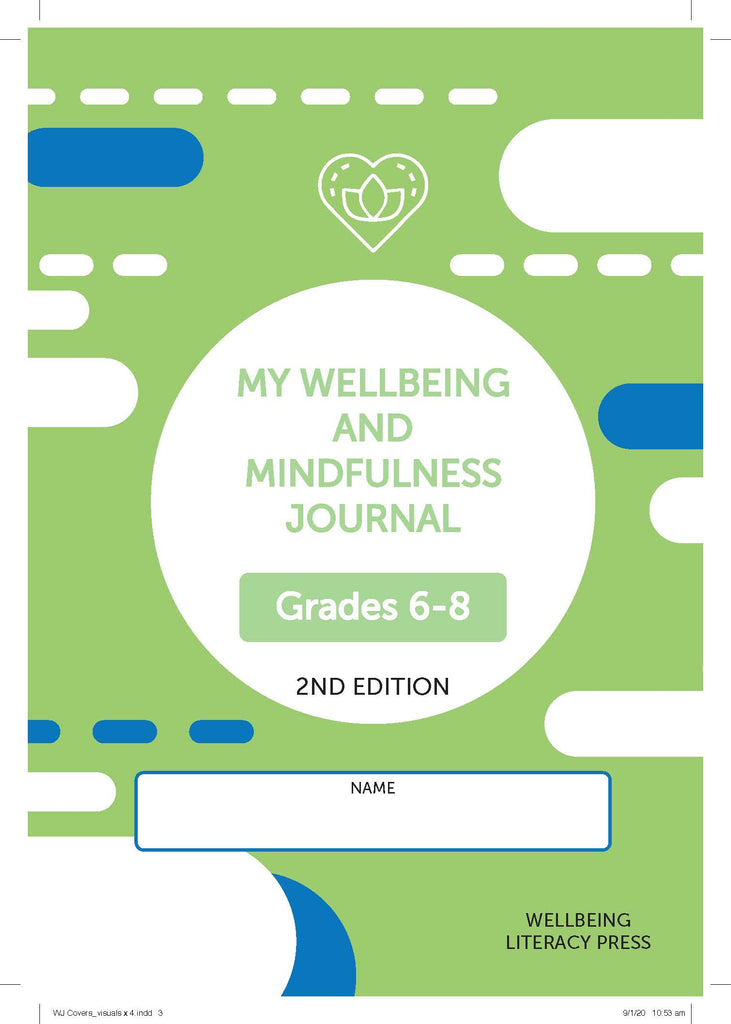 Wellbeing and Mindfulness Student Journal (Grades 6-8) 2/e