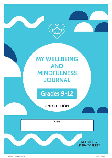 Wellbeing and Mindfulness Student Journal (Grades 9-12) 2/e (NYP DUE March 2020)