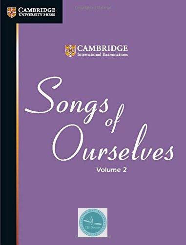Songs of Ourselves Volume 2 - CIE SOURCE