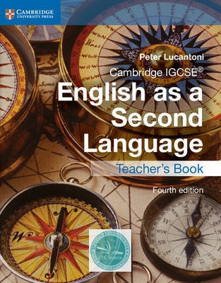 Cambridge IGCSE English as a Second Language: Teacher's Book (Fourth Edition) - CIE SOURCE