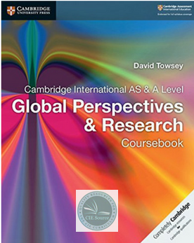 Cambridge International AS and A Level Global Perspectives and Research Coursebook