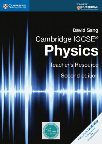 Cambridge IGCSE Physics: Teacher's Resource CD-ROM (second edition) - CIE SOURCE