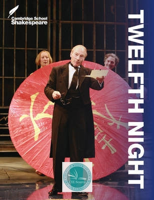 Twelfth Night, 3 ed - CIE SOURCE