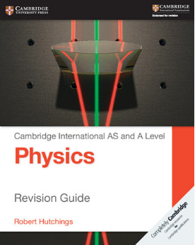 9781107616844, Cambridge International AS and A Level Physics: Revision Guide