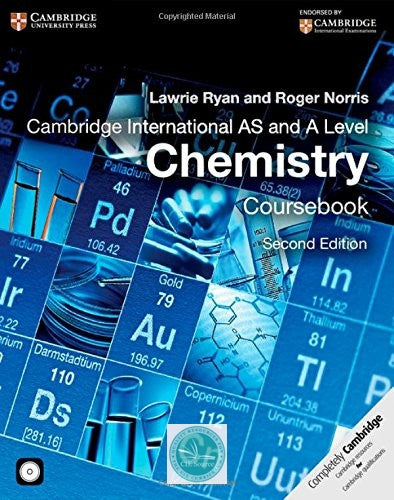 Cambridge International AS and A Level Chemistry Coursebook with CD-ROM (second edition) - CIE SOURCE