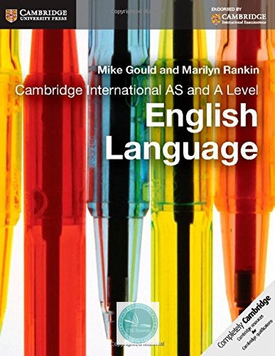 Cambridge International AS and A Level English Language: Coursebook - CIE SOURCE