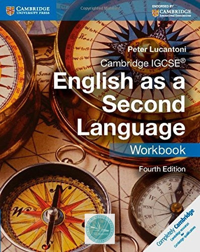 Cambridge IGCSE English as a Second Language: Workbook (fourth edition) - CIE SOURCE