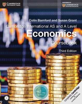Cambridge International AS and A Level Economics: Coursebook with CD-ROM (third edition) - CIE SOURCE