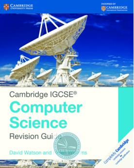 9781107696341, Cambridge IGCSE® Computer Science Revision Guide