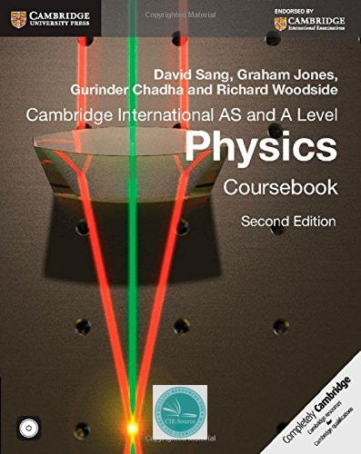 Cambridge International AS and A Level Physics Coursebook with CD-ROM (second edition) - CIE SOURCE