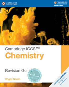 Cambridge IGCSE® Chemistry Revision Guide - CIE SOURCE