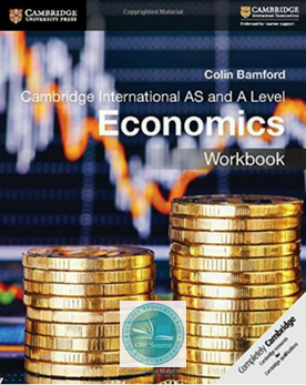 9781108401586, AS and A Level Economics Workbook Workbook (New 2018)