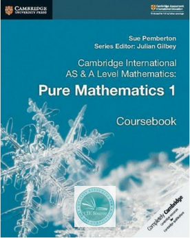 9781108407144, Cambridge International AS and A Level Mathematics: Pure Mathematics 1 Coursebook (New 2018)