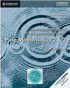9781108407199, Cambridge International AS and A Level Mathematics: Pure Mathematics 2 & 3 Coursebook (New 2018)