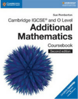 9781108411660, Cambridge IGCSE® and O Level Additional Mathematics Coursebook(New 2018)