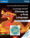 9781108434966, IGCSE Chinese as a First Language Teacher book (New 2018 )