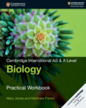 Cambridge International AS & A Level Biology Practical Workbook (New 2018)