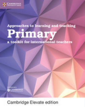 Approaches to Learning and Teaching Primary Cambridge Elevate Edition (New 2018)