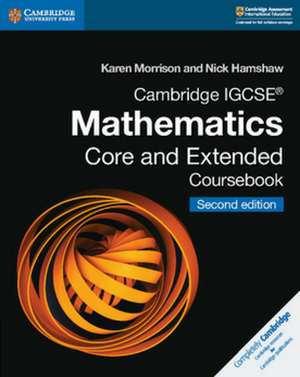 Cambridge IGCSE® Mathematics Core and Extended Coursebook (New 2018)
