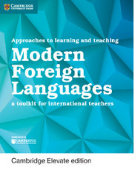 Approaches to Learning and Teaching Modern Foreign Languages Cambridge Elevate Edition (New 2018)