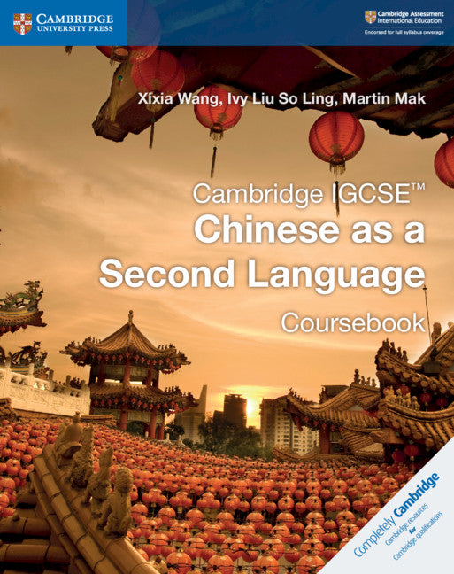 Cambridge IGCSE Chinese as a Second Language Coursebook (NYP Due March 2019)