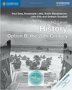 Cambridge IGCSE® and O Level History Option B: the 20th Century Coursebook (New 2018)