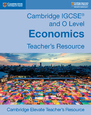 9781108440585, Cambridge IGCSE® and O Level Economics Cambridge Elevate Teacher's Resource (New 2018)