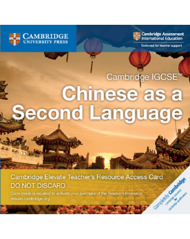 9781108457033, Cambridge IGCSE Chinese as a Second Language Cambridge Elevate Teachers Resource Access Card