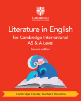 , Cambridge International AS & A Level Literature in English Cambridge Elevate Teacher's Resource