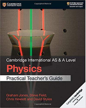9781108524902, Cambridge International AS & A Level Physics Practical Teacher's Guide (New 2018)