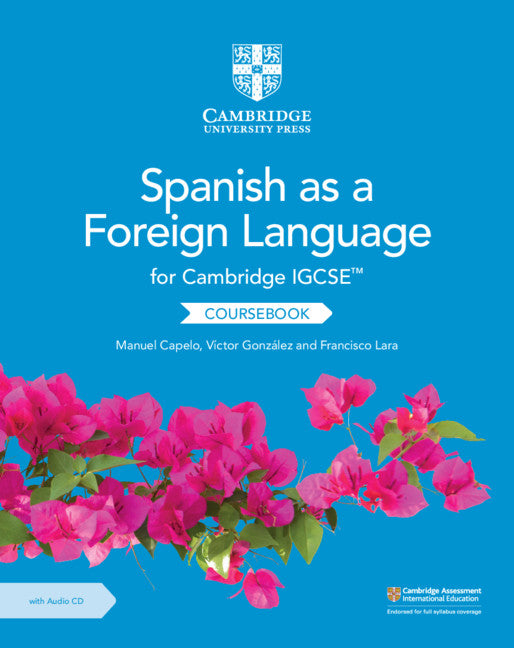 Cambridge IGCSE Spanish as a Foreign Language Coursebook with Audio CD (NYP Due March 2019)