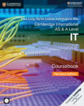 9781108635103, Cambridge International AS & A Level IT Coursebook with CD-ROM Revised Edition (NYP Due April 2019)