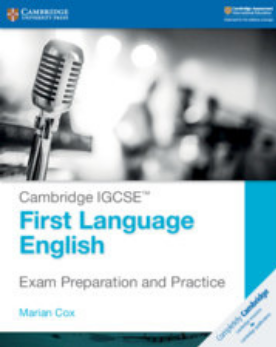 Cambridge IGCSE First Language English Exam Preparation and Practice (NYP Due March 2019)