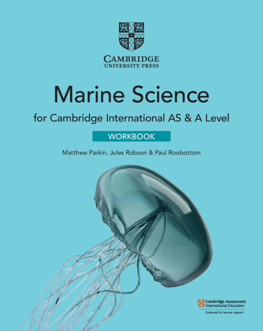 Cambridge International AS & A Level Marine Science Workbook (NYP Due June 2020)
