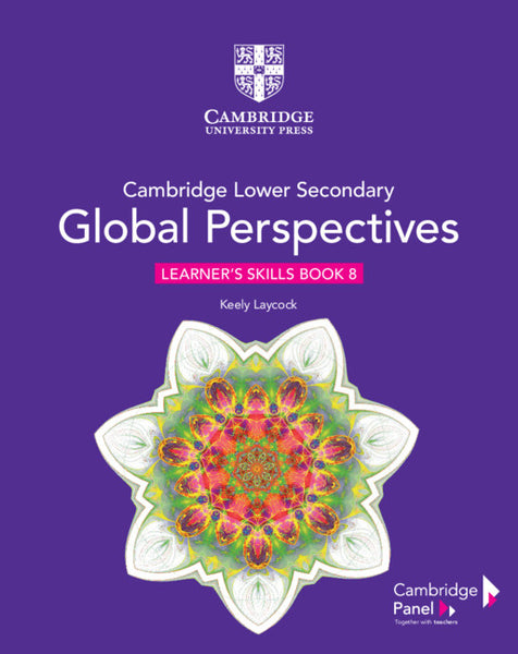 Cambridge Lower Secondary Global Perspectives Stage 8 Learner's Skills Book (NYP Due Augusts 2020)