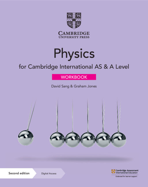 Cambridge International AS & A Level Physics Workbook with Digital Access