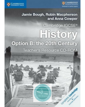 Cambridge IGCSE® History Option B: the 20th Century Teacher's Resource CD-ROM (New 2017)