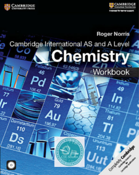 Cambridge International AS and A Level Chemistry Workbook - CIE SOURCE