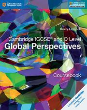 Cambridge IGCSE® and O Level Global Perspectives Coursebook 2017