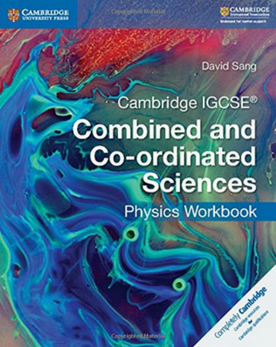 9781316631065, Cambridge IGCSE® Combined and Co-ordinated Sciences Physics Workbook (New 2017)