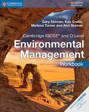 Cambridge IGCSE® and O Level Environmental Management Workbook