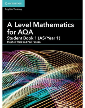 9781316644225, A Level Mathematics for AQA Student Book 1 (AS/Year 1) (New 2017)